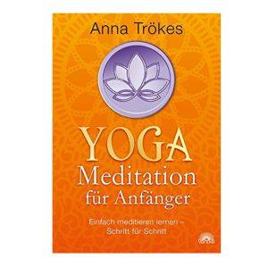 Anna Trökes: Yoga-Meditation für Anfänger im Ayurveda Parkschlösschen Onlineshop