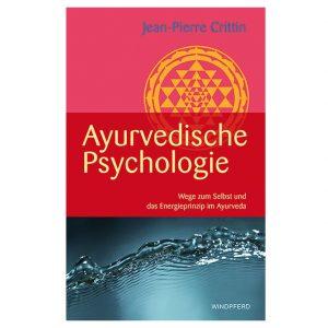 Jean-Pierre Crittin Ayurvedische Psychologie Wege zum Selbst und das Energieprinzip im Ayurveda Parkschlösschen Onlinshop