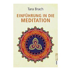 Tara Brach: Einführung in die Meditation