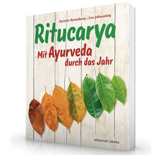 Kerstin Rosenberg: Ritucarya - Mit Ayurveda durch das Jahr im Ayurveda Parkschlösschen Onlineshop