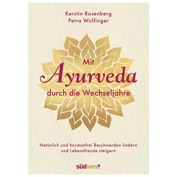 Kerstin Rosenberg: Mit Ayurveda durch die Welchseljahre | Ayurveda Parkschlösschen Onlineshop