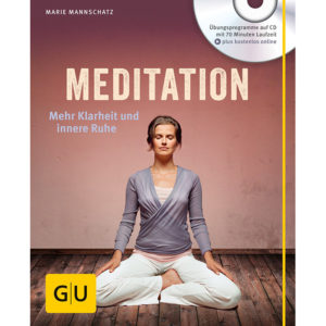 Marie Mannschatz: Meditation - Mehr Klarheit und innere Ruhe | Ayurveda Parkschlösschen Onlineshop
