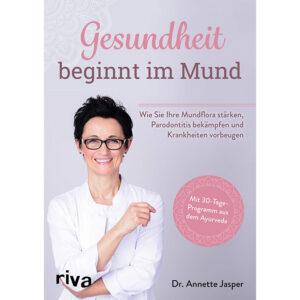 Dr. Annette Jasper: Gesundheit beginnt im Mund | Ayurveda Parkschlösschen Onlineshop