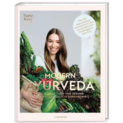 Modern Ayurveda von Tasty Katy   Ayurveda Parkschlösschen Onlineshop